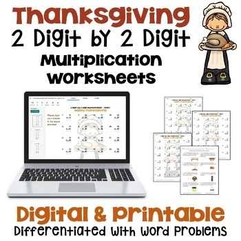 Thanksgiving Math - 2 digit by 2 digit Multiplication Worksheets (3 Levels)