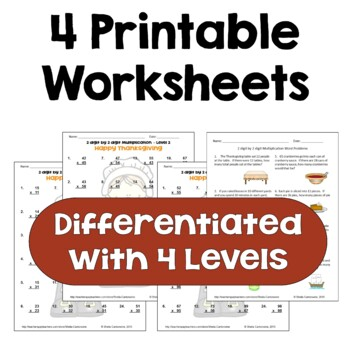 Thanksgiving Multiplication Worksheets - 2 digit by 2 digit (Differentiated)