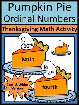Thanksgiving Activities: Pumpkin Pie Ordinal Numbers Thanksgiving Math Activity