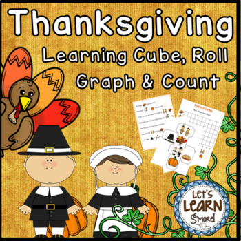 Thanksgiving Math Learning Cube Roll Graph and Count for F