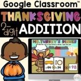 Thanksgiving Math 2nd Grade 2 Digit Addition on Google Slides