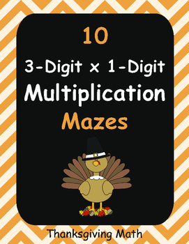 Thanksgiving Math: 3-Digit By 1-Digit Multiplication Maze