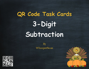 Thanksgiving Math: 3-Digit Subtraction QR Code Task Cards