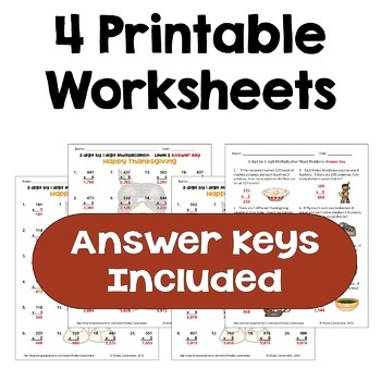 Thanksgiving Multiplication Worksheets - 3 digit by 1 digit (Differentiated)
