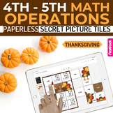 Thanksgiving Math 4th-5th Paperless Google Slides PPT Secret Picture Tiles