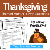 Thanksgiving Math ACT Prep Worksheet - Practice Questions ACT Math