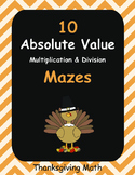 Thanksgiving Math: Absolute Value Maze - Multiplication & Division