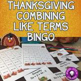 Thanksgiving Math Combining Like Terms Bingo