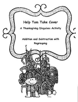 Thanksgiving Math Activity: Add and Subtract Regrouping