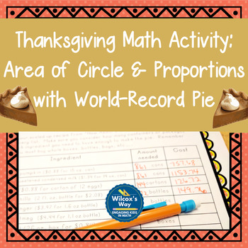 Thanksgiving Math Activity: Area of Circles and Proportions with Pie