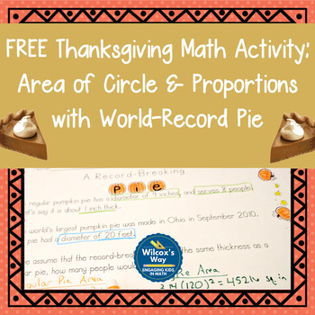 Thanksgiving Math Activity: Area of Circles and Proportions with Pie FREE
