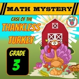 Thanksgiving Math Activity: Math Mystery {Thankless Turkey 3rd Grade}
