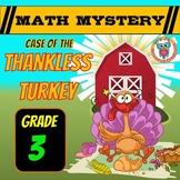 Thanksgiving Math Activity Game: Math Mystery {Thankless Turkey 3rd Grade}