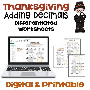 Thanksgiving Math - Adding Decimals Worksheets (Differentiated with 3 Levels)
