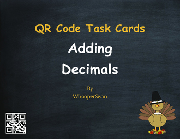 Thanksgiving Math: Adding Decimals QR Code Task Cards