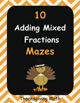 Thanksgiving Math: Adding Mixed Fractions Maze