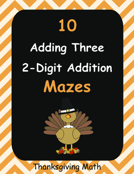Thanksgiving Math: Adding Three 2-Digit Addition Maze