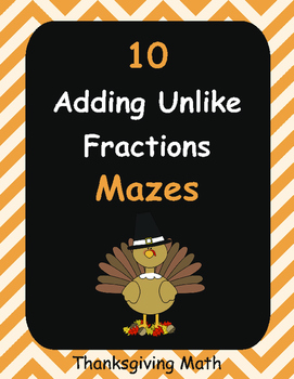 Thanksgiving Math: Adding Unlike Fractions Maze