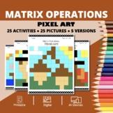 Thanksgiving: Algebra Matrix Operations Pixel Art Mystery