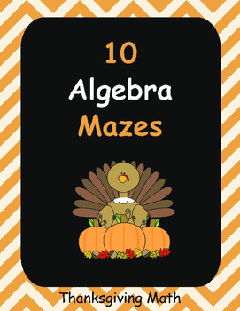 Thanksgiving Math: Algebra Maze