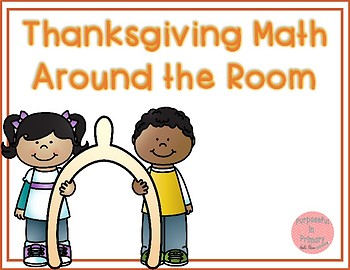 Thanksgiving Math Around the Room