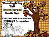 Thanksgiving Math CRAFT Double Digit Addition & Subtraction NO Regrouping