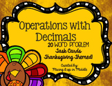 Thanksgiving Math Center:  Operations with Decimals