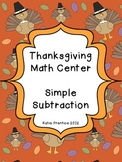 Thanksgiving Math Center: Simple Subtraction