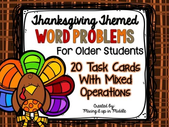 Thanksgiving Math Center:  Word Problems for OLDER STUDENTS