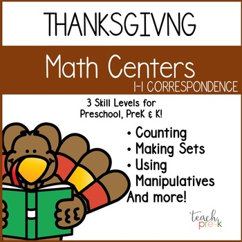 Thanksgiving Math:Differentiated 1-1 Counting Centers for Preschool, PreK, & K!