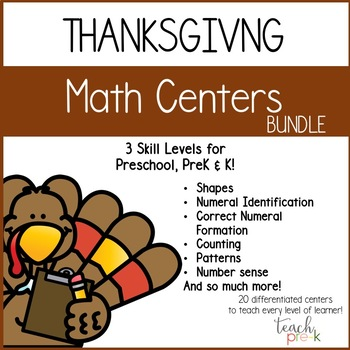 Thanksgiving Math Centers: Leveled Math Bundle for  Preschool, PreK, & K