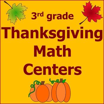Thanksgiving Math Centers 3rd Grade *Common Core*