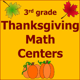 Thanksgiving Math Centers 3rd Grade *Common Core*