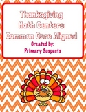 Thanksgiving Math Centers Aligned to Common Core State Standards