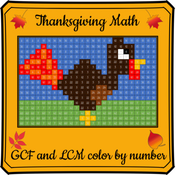 Thanksgiving Math Color By Number-Greatest Common Factor & Least Common Multiple