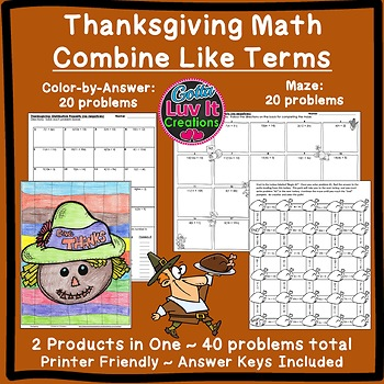 Thanksgiving Math Combine Like Terms Activity Color by Number & Maze