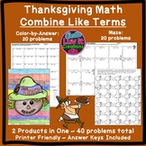 Thanksgiving Math Combine Like Terms Activity Color by Num
