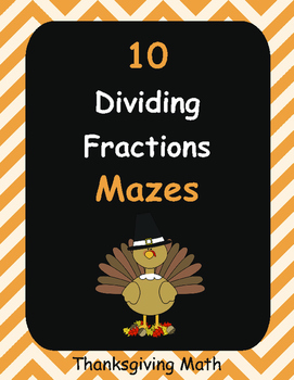 Thanksgiving Math: Dividing Fractions Maze