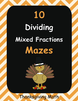 Thanksgiving Math: Dividing Mixed Fractions Maze
