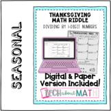 Thanksgiving Math - Dividing by 1-digit Numbers Digital or