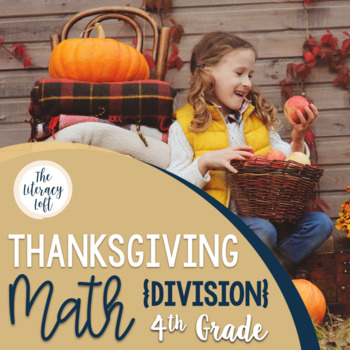 Thanksgiving Math {Division-4th Grade}