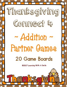 Thanksgiving Math Fluency with a Twist ~ CONNECT 4 Addition ~ 20 Game Boards