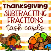 Thanksgiving Fractions- Subtracting Fractions Math Task Cards