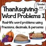 Thanksgiving Math Word Problems I: Calculating Decimals, Percents, and Ratios