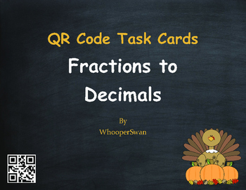 Thanksgiving Math: Fractions to Decimals QR Code Task Cards