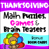 Thanksgiving Math Activities: Worksheets, Games, Brain Teasers, Bonus Boom Cards