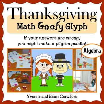 Thanksgiving Math Goofy Glyph (Algebra Common Core)