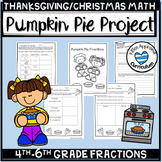 Pumpkin Pie Fractions Thanksgiving Math Worksheets 4th and
