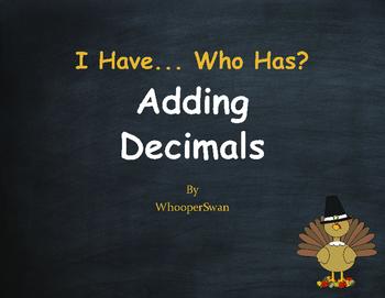 Thanksgiving Math: I Have, Who Has - Adding Decimals