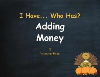 Thanksgiving Math: I Have, Who Has - Adding Money